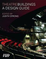 Theatre Buildings : A Design Guide - Association of British Theatre