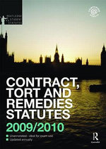 Contract, Tort and Restitution Statutes 2009-2010 : Routledge-Cavendish Core Statutes Series - James Devenney