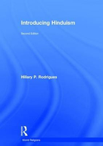 Introducing Hinduism : World Religions - Hillary Rodrigues