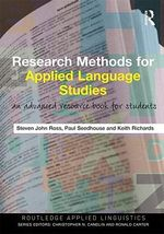 Research Methods for Applied Language Studies : An Advanced Resource Book for Students - Steven John Ross