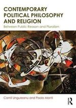 Contemporary Democratic Theory and Religion : An Introduction - Camil Ungureanu