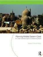 Planning Middle Eastern Cities : An Urban Kaleidoscope