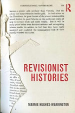 Revisionist Histories - Marnie Hughes-Warrington