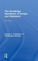 The Routledge Handbook of Scripts and Alphabets - Christopher Moseley