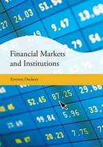 Financial Markets and Institutions - E. Dockery