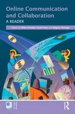 Online Communication and Collaboration : A Reader
