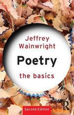 Poetry : The Basics Series - Jeffrey Wainwright