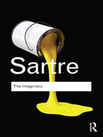 The Imaginary : Routledge Classics - Jean-Paul Sartre