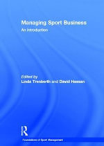 Managing Sport Business : An Introduction