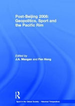 Post-Beijing 2008 : Geopolitics, Sport and the Pacific Rim