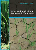Water and Agricultural Sustainability Strategies :  Better Water Management for Development