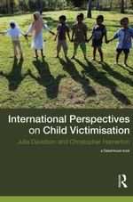 International Perspectives on Child Victimisation - Julia Davidson