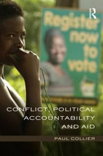 Conflict, Political Accountability and Aid - Paul Collier