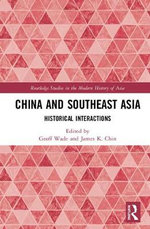 China and Southeast Asia : Historical Interactions