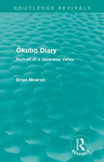 Okubo Diary : Portrait of a Japanese Valley - Brian Moeran