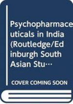 Psychopharmaceuticals in India - Stefan Ecks