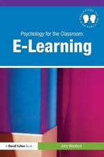 Psychology for the Classroom : E-learning - John Woollard