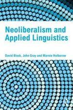 Neoliberalism and Applied Linguistics - David Block