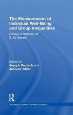 The Measurement of Individual Well-Being and Group Inequalities : Essays in Memory of Z. M. Berrebi