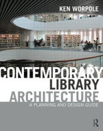 Libraries : A Planning and Design Guide - Ken Worpole