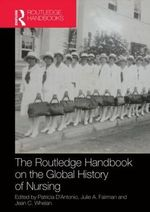 Routledge Handbook on the Global History of Nursing