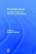 The Empty Couch : The Taboo of Aging and Retirement in Psychoanalysis