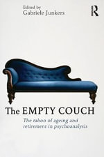 The Empty Couch : The Taboo of Ageing and Retirement in Psychoanalysis