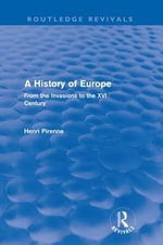 A History of Europe : From the Invasions to the XVI Century - Henri Pirenne