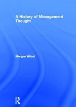 A History of Management Thought - Morgen Witzel