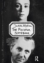 The Piscator Notebook - Judith Malina