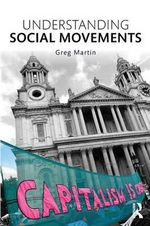 Understanding Social Movements - Greg Martin