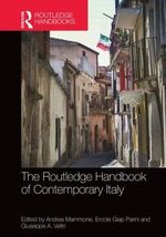 Routledge Handbook of Contemporary Italy : History, Politics, Society