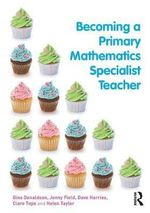 Becoming a Primary Mathematics Specialist Teacher - Gina Donaldson