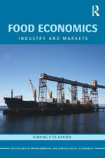 Food Economics : Industry and Markets - Henning O. Hansen