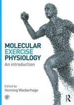 Molecular Exercise Physiology : An Introduction