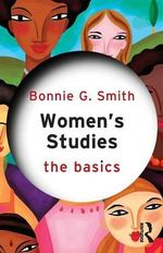 Women's Studies : The Basics Series - Bonnie G. Smith