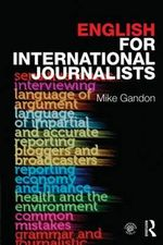 English for International Journalists - Mike Gandon