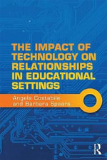 The Impact of Technology on Relationships in Educational Settings : International Perspectives