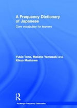 A Frequency Dictionary of Japanese - Yukio Tono