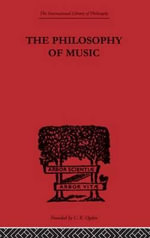 The Philosophy of Music - William Pole