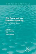 The Economics of Defence Spending : An International Survey