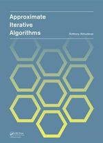 Approximate Iterative Algorithms - Anthony Louis Almudevar