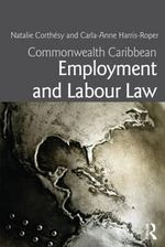 Commonwealth Caribbean Employment and Labour Law - Natalie Corthesy