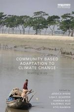 Community Based Adaptation to Climate Change : Scaling it Up