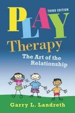 Play Therapy Book & Video Bundle : Psy 660 Clinical Assessment and Decision Making - Garry L. Landreth