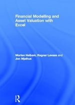 Financial Modelling and Asset Valuation with Excel : A System Adaptation Approach - Morten Helbak