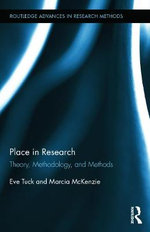 Place in Research : Theory, Methodology, and Methods - Marcia McKenzie