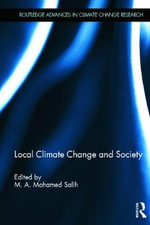 Local Climate Change and Society : Routledge Advances in Climate Change Research