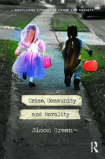 Crime, Community and Morality - Simon Green
