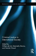 Crime and Justice in International Society : International Perspectives